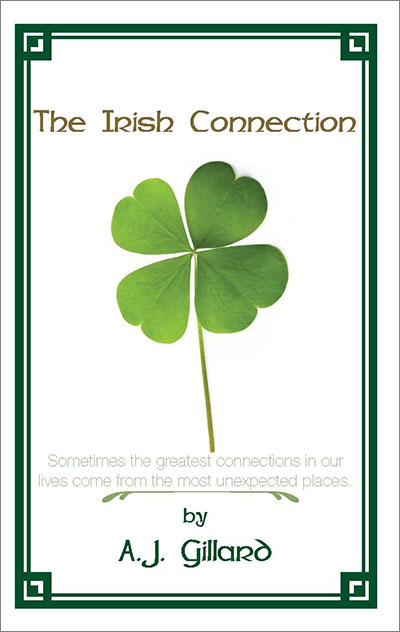 The Irish Connection by A.J. Gillard