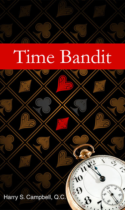 Time Bandit by Harry S. Campbell